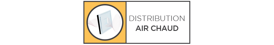 DISTRIBUTION AIR CHAUD
